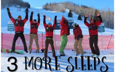 3 More Sleeps till Opening Weekend!!