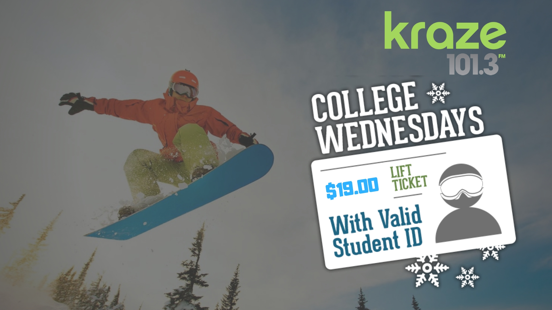 Kraze College Wed - $17.50 with college id